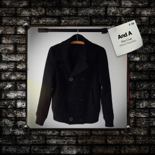 And A : Pea Coat (Wool, Polyester)