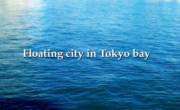 Floating city in Tokyo bay